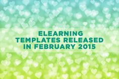 Fall in Love with the eLearning Templates Released in February 2015  You'll love the newest eLearning Templates released in February 2015. You'll see we added interactions, course starters, & conversational scenarios.  Learn more: http://bit.ly/1NqElK7  #eLearning #eLearningTemplates #eLearningDevelopment