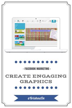 How to enhance your Facebook marketing with engaging Facebook graphics