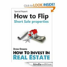 [Special Report]Buying A Short Sale - The Short Sale Process For Buyers - How to flip Short Sale Properties (How To Invest In Real Estate)