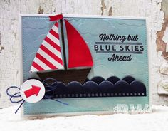 Betty Wright: Crafting with Betty: Blue Skies Ahead! MFT Weekly Sketch Challenge - 4/24/14.  (MFT: Blueprints 14 (waves); Sailboat die; Cloudy Day stencil; Blue Skies Ahead stamps).