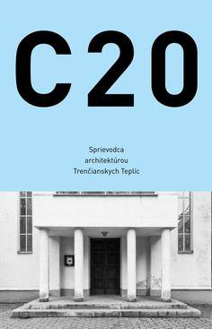 C20 Sprievodca architektúrou Trenčianskych Teplíc