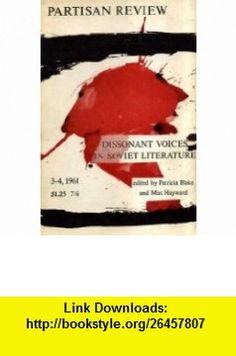 DISSONANT VOICES IN SOVIET LITERATURE PARTISAN REVIEW MAGAZINE, VOLUME 28, Number 4-4 1961 Patricia  Blake, Max Hayward ,   ,  , ASIN: B000LY4DOE , tutorials , pdf , ebook , torrent , downloads , rapidshare , filesonic , hotfile , megaupload , fileserve