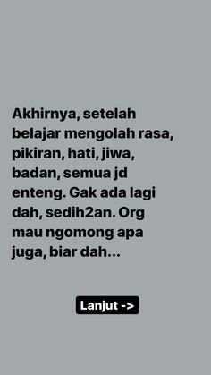 Text Quotes, All Quotes, Jokes Quotes, Life Quotes, Funny Quotes, Qoutes, Reminder Quotes, Self Reminder, Quotes Lucu