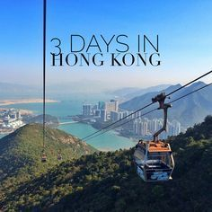 How to spend 3 days in Hong Kong. www.travelmechic.com