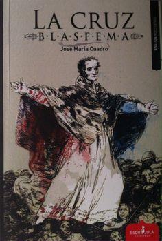 La cruz blasfema, de José María Cuadro