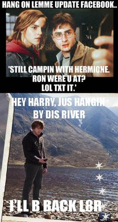 """Still campin with Hermione. Ron were u at? LOL txt it."""