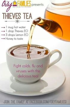 Young Living Essential Oils: Thieves Tea for Cold Congestion Cough Fever Flu Essential Oils 101, Essential Oil Blends, Thieves Essential Oil, Young Living Oils, Young Living Essential Oils, Young Living Thieves, Young Living Essential Oil For Sore Throat, Young Living Fever, Essential Oil Sore Throat