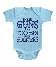Love this Aqua 'These Guns Are Too Big' Bodysuit - Infant on #zulily! #zulilyfinds