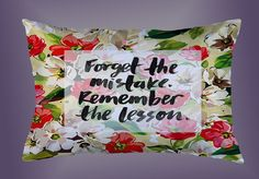 "Forget Mistake Kate Spade Quote Custom Pillow Case 16""x24"" Limited Edition #Unbranded #pillowcase #pillowcover #cushioncase #cushioncover #best #new #trending #rare #hot #cheap #bestselling #bestquality #home #decor #bed #bedding #polyester #fashion #style #elegant #awesome #luxury  #katespade #floral #flower #quote"