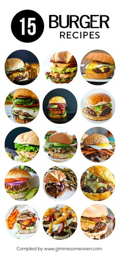 15 Burger Recipes -- a delicious collection of recipes from food bloggers | gimmesomeoven.com
