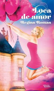 Loca de amor de Regina Roman - Soy Cazadora de Sombras y Libros