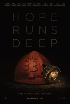 Checkout the movie The 33 on Christian Film Database: http://www.christianfilmdatabase.com/review/the-33/