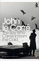 The Spy Who Came in from the Cold by John le Carré Best Spy Movies, Great Movies, George Smiley, Adventure Novels, Literary Fiction, Nonfiction, Thriller, All About Time, My Books