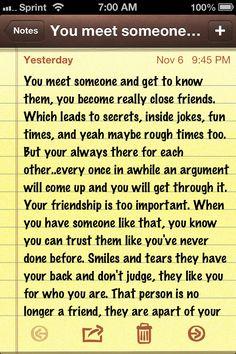You meet someone you get close