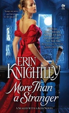 Erin Knightley - More Than A Stranger / #awordfromJoJo #HistoricalRomance #JuliaLondon