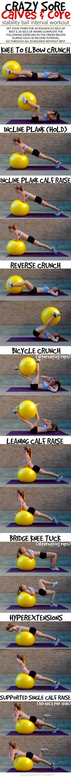 Crazy Sore Calves & Core {Stability Ball #Interval #Workout} || lushiousLIFTS.com