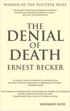 The Denial of Death: Amazon.co.uk: Ernest Becker: 9780285638976: Books