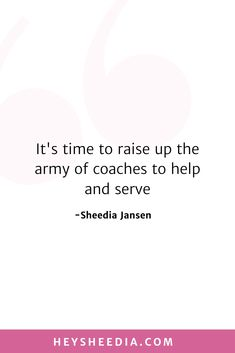 It's time to raise up the army of coaches to help and to serve. How to build an online coaching business quote Hope Quotes, All Quotes, Quotes To Live By, Create Your Own Business, Advertise Your Business, Business Quotes, Business Tips, Boss Lady Quotes, Online Coaching
