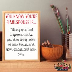 You know you're a milspouse if... Military gear and uniforms can be found in every room of your house...and your garage...and your cars.
