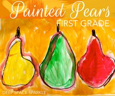 Painted pears first grade