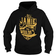 ITS a JAMIE THING ღ ღ YOU WOULDNT UNDERSTAND C22907ITS a JAMIE THING YOU WOULDNT UNDERSTANDJAMIE a JAMIE