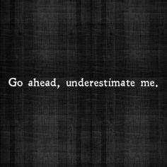 It only motivates me!