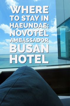 nice The place to Keep in Haeundae: Novotel Ambassador Busan... Check more at http://www.discounthotel-worldwide.com/travel/the-place-to-keep-in-haeundae-novotel-ambassador-busan/