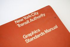 Full-size reissue of the NYCTA Graphics Standards Manual. by Jesse Reed & Hamish Smyth — Kickstarter