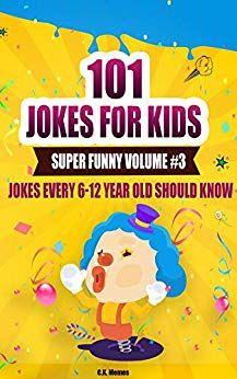 101 Jokes For Kids Funny Jokes And Riddles For Kid