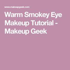 Warm Smokey Eye Makeup Tutorial - Makeup Geek