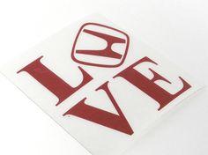 Honda Love sticker Decal Stickerbomb Vinyl jdm by StickerBombCom Jdm Stickers, Love Stickers, Honda Accord, Honda Civic Si, Civic Jdm, Racing Quotes, Japanese Domestic Market, R Vinyl, Honda Motors