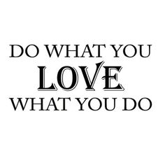 Winston Porter Dolph Do What You Love Wall Decal