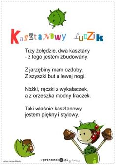 Kasztanowy ludzik - wierszyk - Printoteka.pl Speech Therapy, Kids And Parenting, Kids Learning, Hand Lettering, Kindergarten, Poems, Crafts For Kids, Education, Motto