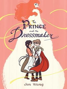 Exclusive Interview & Graphic Novel Excerpt: Jen Wang's The Prince and the Dressmaker - Bookish's Best Author Interviews of 2018 New Books, Good Books, Books To Read, Captain Marvel, Reading Online, Books Online, Online Games, Book Tag, Queer Books