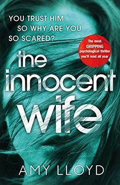 The Innocent Wife by Amy Lloyd https://www.amazon.co.uk/dp/B01MT5CXJN/ref=cm_sw_r_pi_dp_x_3byVzbB6MT13W
