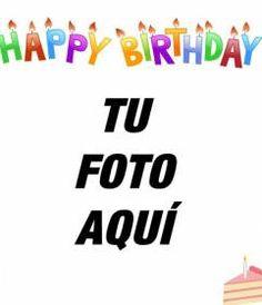Tarjeta de cumpleaños para poner tu foto de fondo. Con letras de colores, velas y un pastel! www.fotoefectos.com
