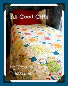 Moda Bake Shop: All Good Gifts Quilt