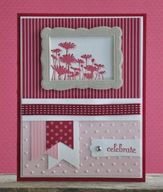 """Stamps: Best of Flowers, Fabulous Phrases Ink: Raspberry Ripple, Regal Rose CS: Raspberry Ripple, Regal Rose, Whisper White DSP:  Color Collection Designer Series Paper Stack Accessories: Big Shot, Designer Frames Embossing Folder, Perfect Polka Dot embossing folder, rhinestones, stamp-a-ma-jig, dimensionals, Raspberry Ripple 3/8"""" stitched ribbon, modern label punch"""