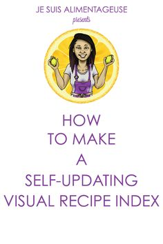 How to make a self-updating visual recipe index