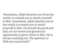 A profound question - will you reach back to Allah(swt) in the hard times, the easy times, both or neither?