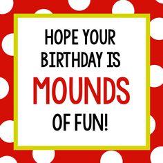 MoundsBirthdayTag