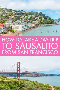 Going to San Francisco and want to take a day trip to Sausalito? Heres the best way to get there and the best things to do in Sausalito! Sausalito California, California Travel, Northern California, San Francisco Travel Guide, United States Travel, Day Trips, Travel Usa, Travel Guides, Travel Inspiration