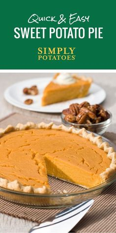 This recipe is easy as pie. Sweet potato pie, that is. From prepped to baked in less than an hour, this sweet dessert surely is quick and easy.