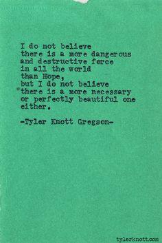 Typewriter Series #431by Tyler Knott Gregson