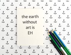 the earth without art is EH quote notebook  door constarlation, €4.75