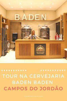 Vai a Campos do Jordão? Então o Tour da Cervejaria Baden Baden tem que estar no seu roteiro!