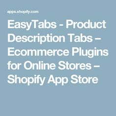 EasyTabs - Product Description Tabs – Ecommerce Plugins for Online Stores – Shopify App Store