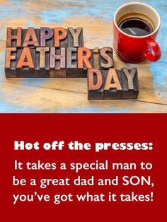Send Free Hot Off the Presses - Happy Father's Day Card for Son to Loved Ones on Birthday & Greeting Cards by Davia. It's free, and you also can use your own customized birthday calendar and birthday reminders. Happy Fathers Day Friend, Happy Fathers Day Greetings, Fathers Day Messages, Fathers Day Wishes, Happy Father Day Quotes, Father's Day Greetings, Happy Birthday Dad, Sons Birthday, Birthday Greeting Cards