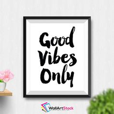Printable Good Vibes Only Wall Art Good Vibes Only Poster Inspirational Quote Wall Art Inspirational Art Typography Wall Art (Stck155) by WallArtStock