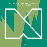 Patrick Hagenaar - Disarm (Feat. Sweedish) [Out Now] by Mixmash Records on…